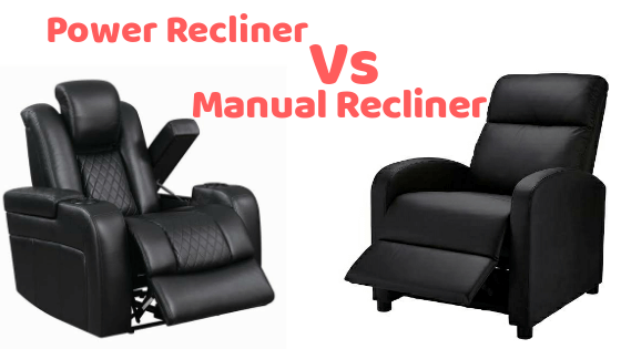 Power recliner vs manual recliner