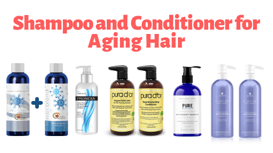 Best shampoo and conditioner for aging hair