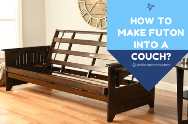 How to make futon into a couch