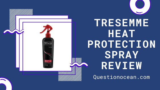 Tresemme Heat protection spray review